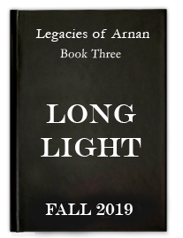 Long Light - The Legacies of Arnan: Book 3